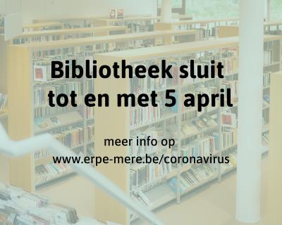 Bibliotheek sluit tot en met 5 april